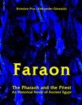 Faraon - The Pharaoh and the Priest. An Historical Novel of Ancient Egypt - ebook
