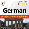 German Vocabulary for Beginners. Listen & Learn to Speak - audiobook