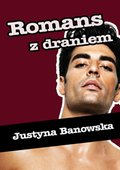 Romans z draniem - ebook