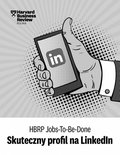 "HBRP Jobs-To-Be-Done ""Skuteczny profil na LinkedIn"" - ebook"