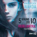 5 sekund do Io. Rebeliantka - audiobook