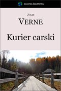 Kurier carski (Z Moskwy do Irkutska) - ebook