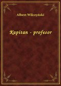 Kapitan - Profesor - ebook