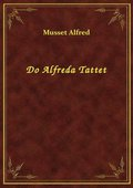 Do Alfreda Tattet - ebook
