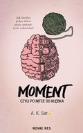 Moment, czyli po nitce do kłębka - ebook