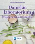 Damskie laboratorium - ebook