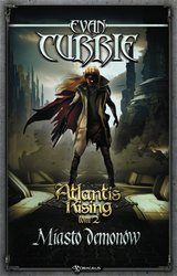 : Atlantis Rising. Tom 2. Miasto demonów - ebook
