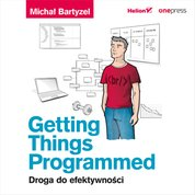 : Getting Things Programmed. Droga do efektywności - audiobook