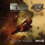 : Shadow Raptors. Tom 1. Kurs na kolizję - audiobook