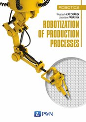 : Robotization of production processes - ebook